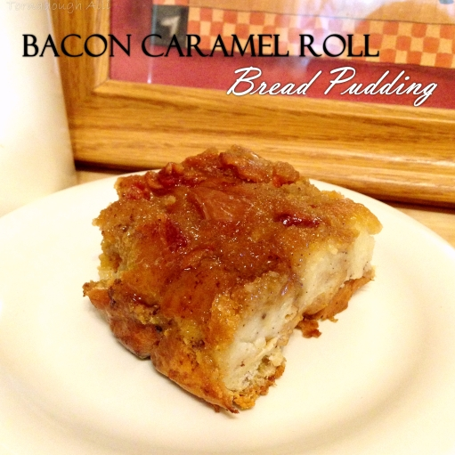 bacon-caramel-roll-bread-pudding