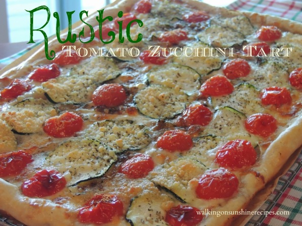 Rustic Tomato Zucchini Tart Promo Walking on Sunshine Recipes